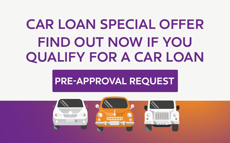 Find out now if you qualify for a car loan. Pre-approval request