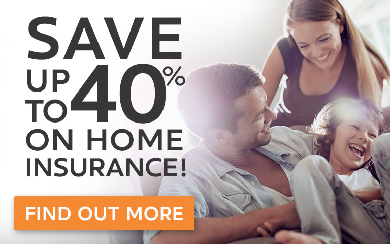 Save up to 40% on home insurance