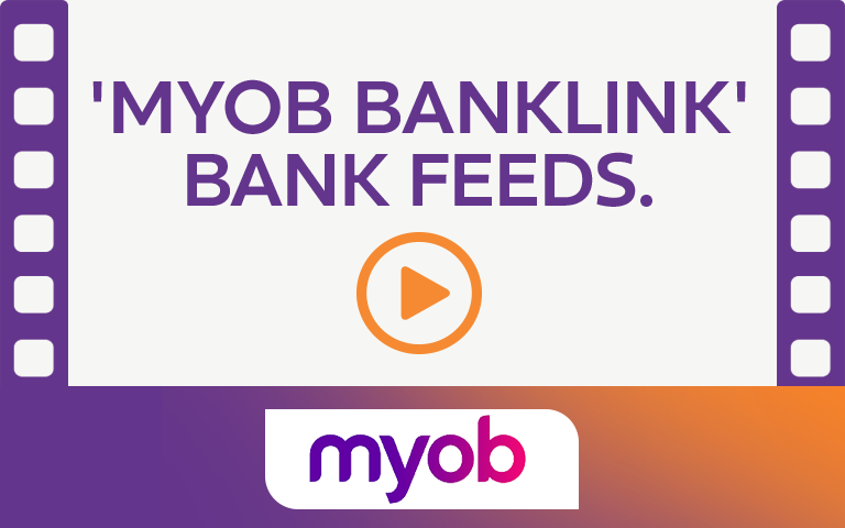 'Myob Banklink Bank Feeds. Watch Video.
